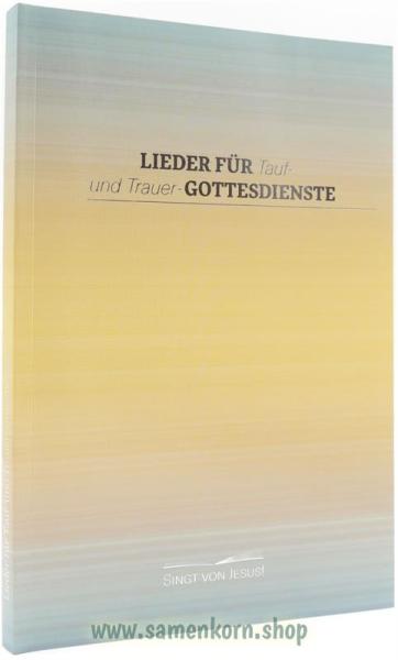894259_Lieder_fuer_Tauf__und_Trauer_Gottesdienste.jpg
