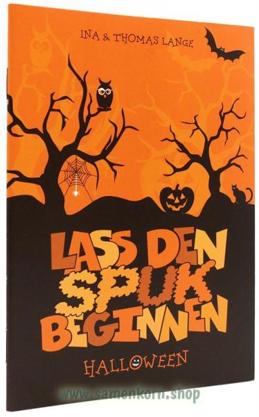 Lass den Spuk beginnen / Halloween / Heft