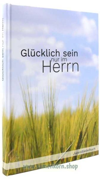 894175_Gluecklich_sein_nur_im_Herrn.jpg