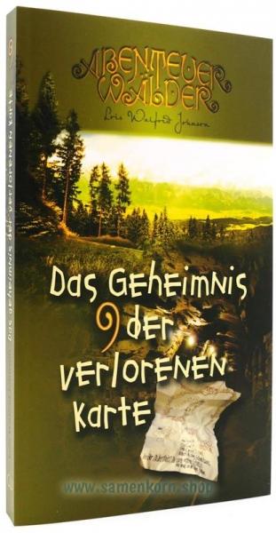 Das Geheimnis der verlorenen Karte / Abenteuerwälder 9 / Buch
