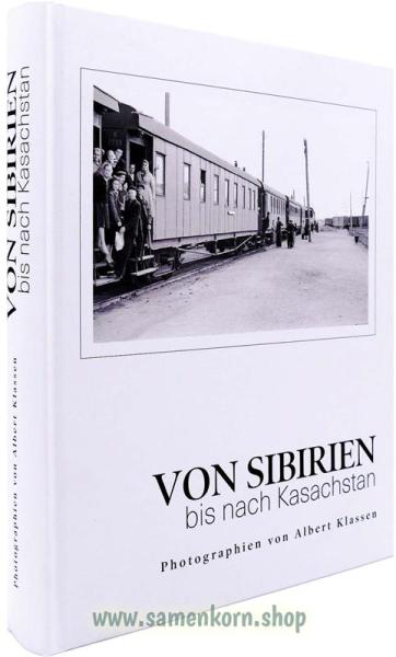 Von Sibirien nach Kasachstan. Photographien / Buch