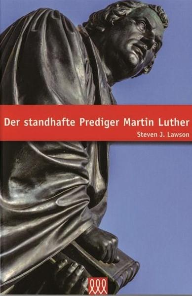 Der_standhafte_Prediger_Martin_Luther.jpg
