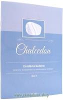 Chalcedon. Christliche Gedichte, Band 3 / Heft
