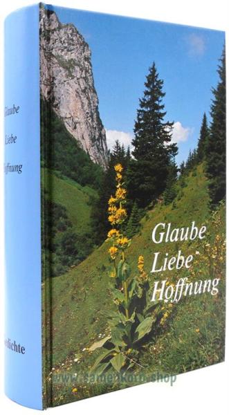 Glaube - Liebe - Hoffnung / Gedichtesammlung / Buch