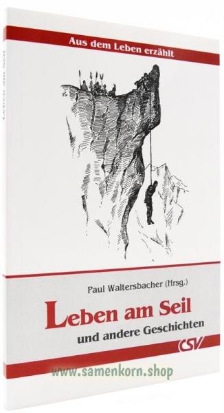 Leben am Seil / Aus dem Leben erzählt / Buch