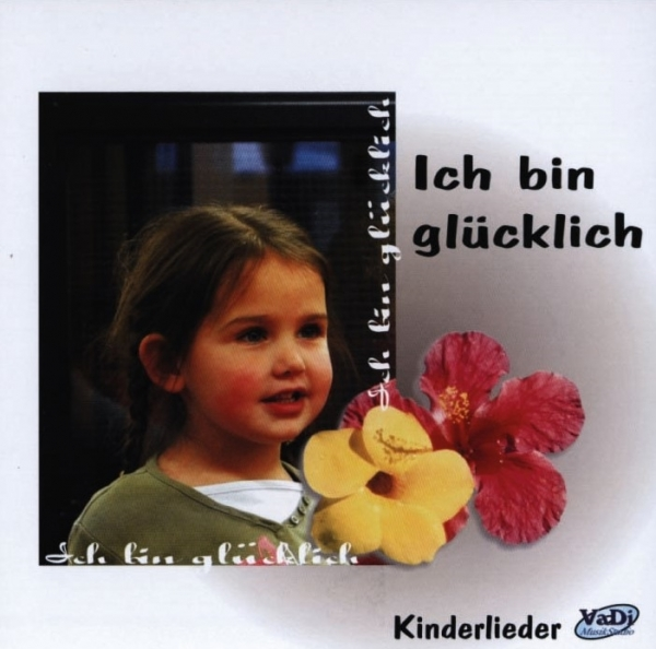 Ich Bin Glücklich Cd Kinderlieder Musik Und Lieder Digitale