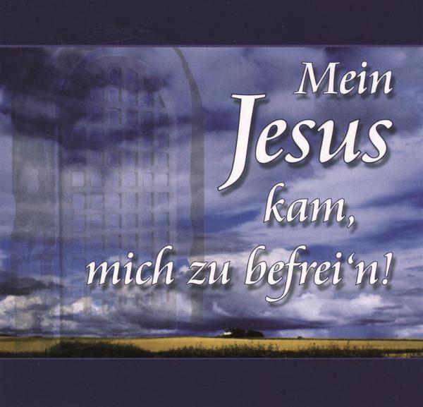 Mein_Jesus_kam_mich_zu_befrein.jpg