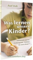 Was lernen unsere Kinder? / Buch