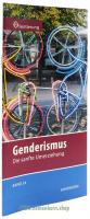 Genderismus, Band 24 Reihe Orientierung / Heft