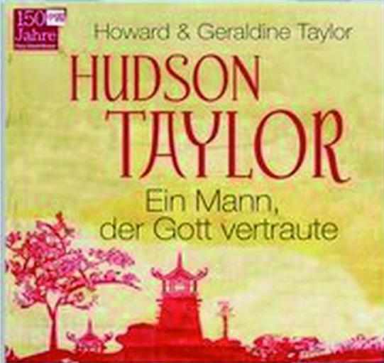 Hudson_Taylor_Ein_Mann_Hoerbuch.jpg