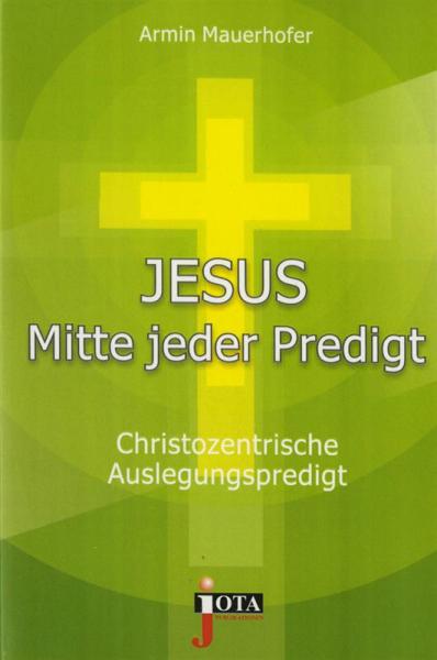Jesus___Mitte_jeder_Predigt.jpg