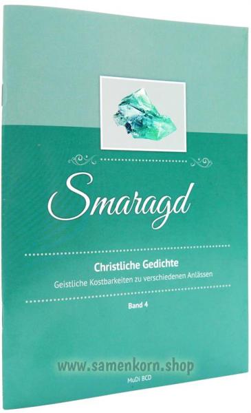 Smaragd. Christliche Gedichte, Band 4 / Heft
